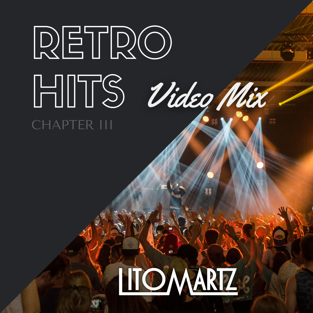 Retro Hits Video Mix Chapter III (Spanglish) - DJ Litomartz