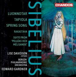 Luonnotar / Tapiola / Spring song by Jean Sibelius ;   Lise Davidsen ,   Bergen Philharmonic Orchestra ,   Edward Gardner