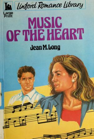 Cover of: Music of the heart | Jean M. Long