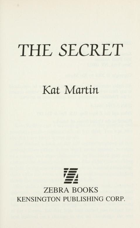 The secret by Kat Martin